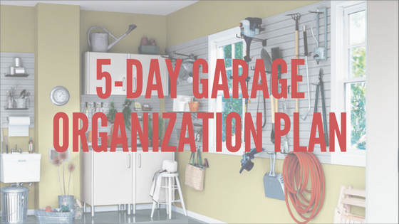 5-day garage organization plan.png