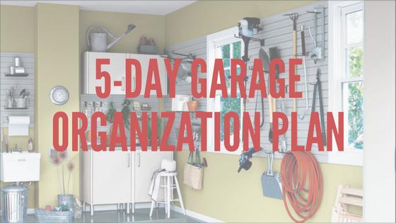 5-day garage organization plan.png