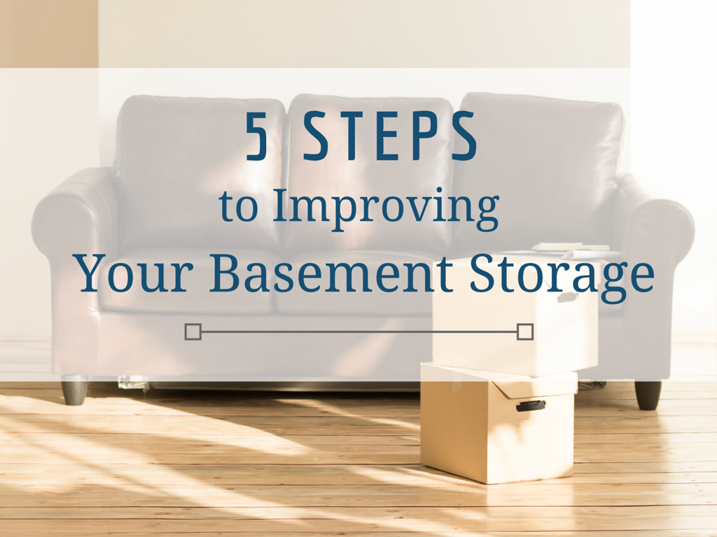 5_Steps_to_Improving_Your_Basement_Storage.png