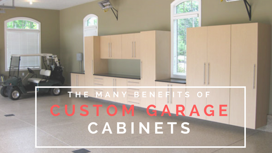 The Many Benefits of Custom Garage cabinets.png