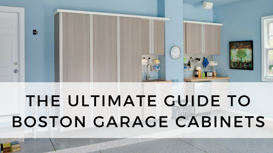 The Ultimate guide to boston garage cabinets.png