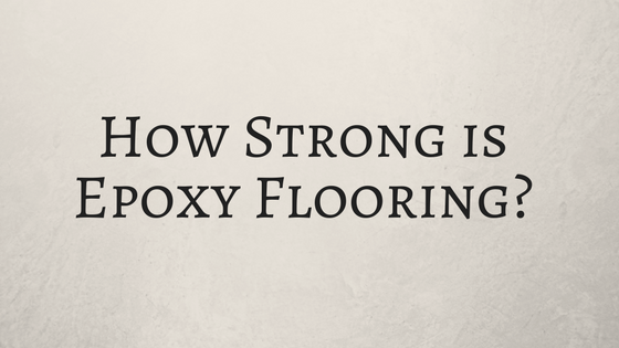 epoxy-flooring-strength