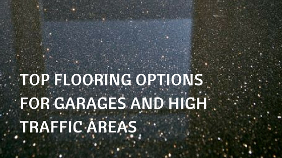 flooring-options-garages-high-traffic-areas.png
